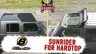 In the Garage Video: Bestop Sunrider for Hardtop