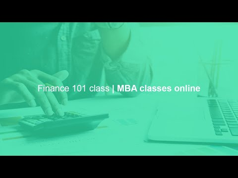 Finance 101 class | MBA classes online - YouTube