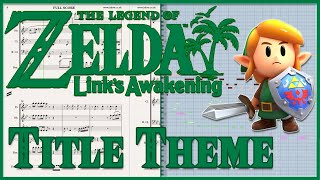 "New Transcription: ""Title Theme"" from Zelda: Link's Awakening HD (2019)"