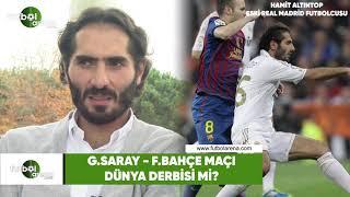 Galatasaray - Fenerbaçe Maçı Dünya Derbisi Mi?