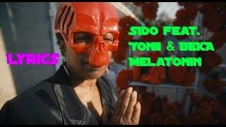 "Lyrics Zu ""Melatonin   Sido Feat. Yonii & BEKA"""