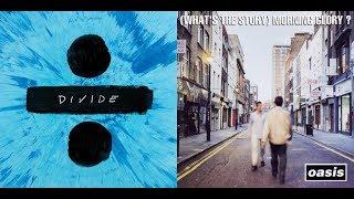 Shape of Wonderwall (Ed Sheeran x Oasis)
