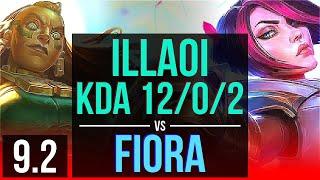 ILLAOI vs FIORA (TOP) | KDA 12/0/2, Legendary | Korea Diamond | v9.2
