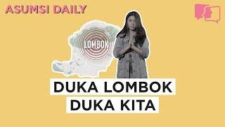 Duka Lombok Duka Kita - Asumsi Daily