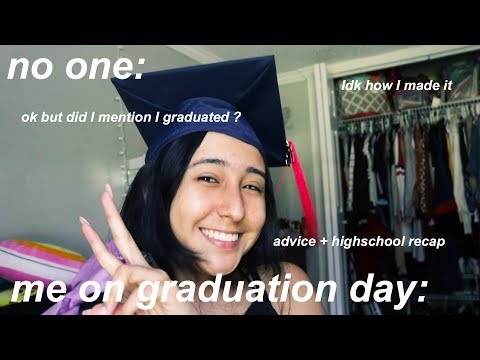 Did I Mention I Graduated? + high school recap & advice