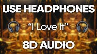 Lil Pump, Kanye West - I Love It (8D AUDIO) 🎧