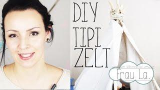 TIPI Zelt DIY | Wir haben gewerkelt | Kinderzimmer IDEEN | Frau La.