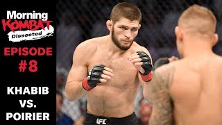 Understanding How Khabib Nurmagomedov Wins Fights | MORNING KOMBAT: DISSECTED | Ep. 8