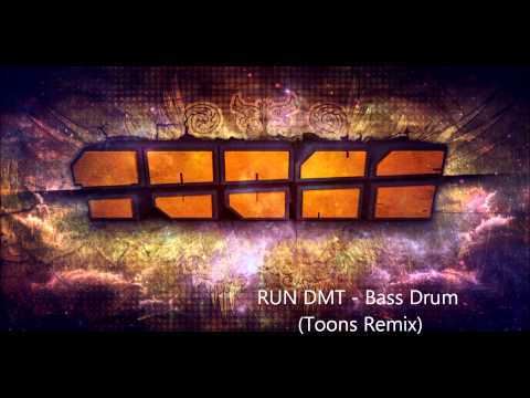 RUN DMT - Bass Drum (Toons Remix)