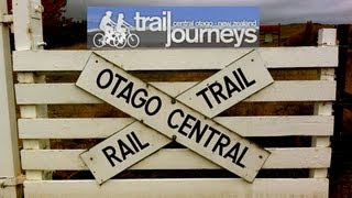Trail Journeys - Otago Central Rail Trail