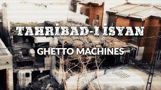 Tahribad ı İsyan   Ghetto Machines (Official Video)