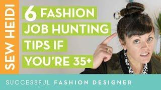 Fashion Career Advice: 6 tips for job hunters over 35