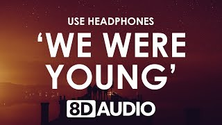 Petit Biscuit   We Were Young (ft. JP Cooper) (8D AUDIO) 🎧