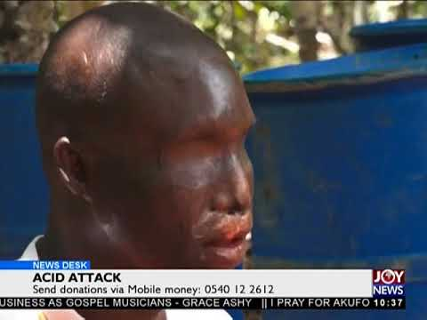 Acid Attack - News Desk on JoyNews (26-4-18)