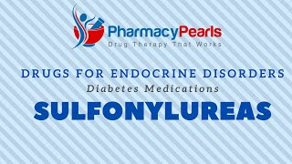 Drugs for Endocrine Disorders: Sulfonylureas