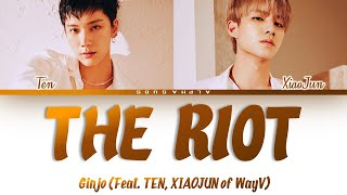 The Riot (with GINJO & TEN)