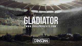 Gladiator - Angry Ethnic Trap Beat | Prod. by Dansonn