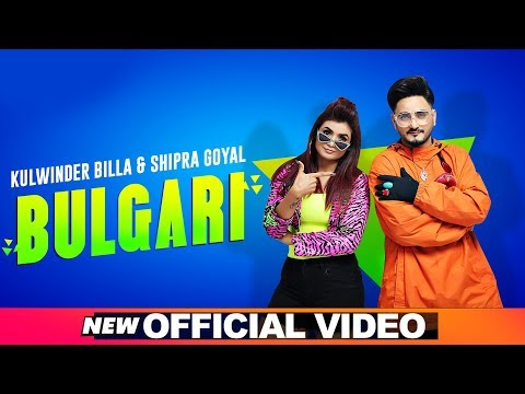 Kulwinder Billa | Shipra Goyal | Bulgari (Bvlgari) | Full Video | Dr Zeus | Alfaaz | New Song 2020