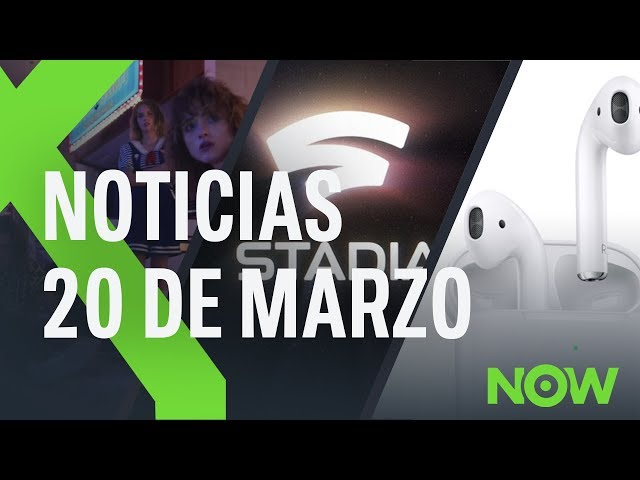 Nuevos AIRPODS, GOOGLE presenta STADIA y TRAILER de STRANGER THINGS 3 | XTK Now!