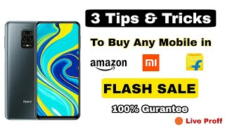 How to Buy any Mobile in Flash Sale from Amazon & Flipkart || Book Mobiles in Flash Sale Live Proof