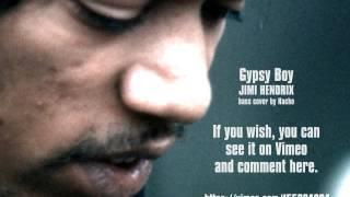 Gypsy Boy - Jimi Hendrix [Bass Cover]