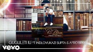 Prince Kaybee   Gugulethu (Audio) Ft. Indlovukazi, Supta, Afro Brothers