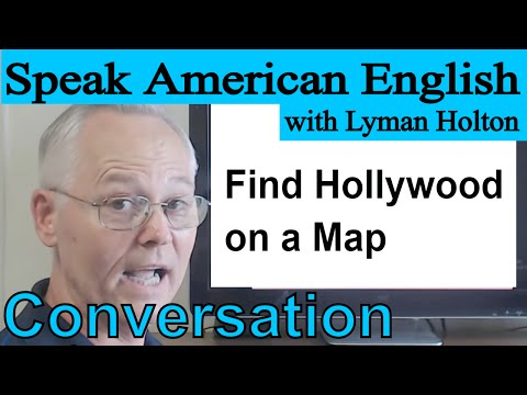 Download English Conversation - Find Hollywood on a Map - Video 37 Mp4 HD Video and MP3