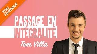 TOM VILLA   Passage En Intégralité