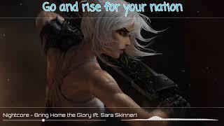 Nightcore   Bring Home The Glory (ft. Sara Skinner) [MSI 2019]