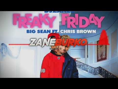 Lil Dicky ft. Chris Brown & Big Sean - Freaky Friday (Mashup)