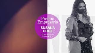 Susana Cruz, Premio Belleza Inteligente Yo Dona By Cien en la categoría de Emprendedora.
