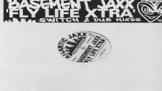 Basement jaxx - Flylife(brix mix)