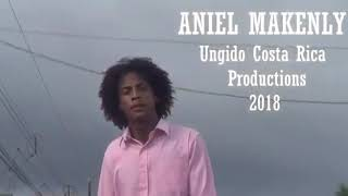 Video oficial Aniel makenly