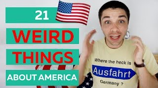 21 weird things about America