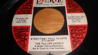 Fallen Angels -Everytime I fall in love - Laurie Records