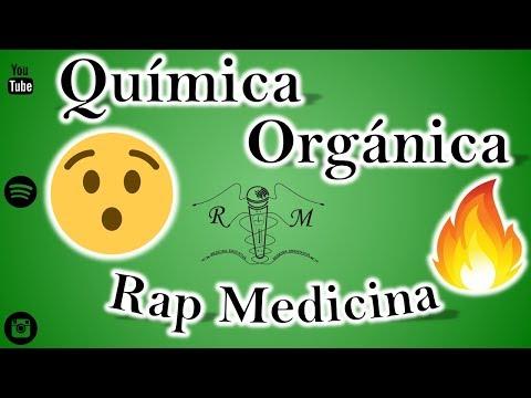 Química Orgánica – Rap Medicina
