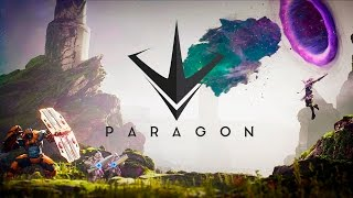 PARAGON  | New MOBA gen?! | Primer vistazo
