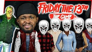 THE BLACK GUY DOESN'T DIE IN THIS MOVIE! - Friday The 13th Gameplay Ep.42