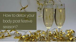 Detox post festive season