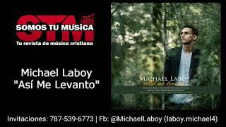 Asi Me Levanto - Michael Laboy
