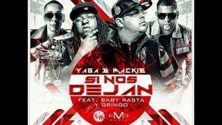 Video Si nos dejan Remix de Baby Rasta y Gringo feat. Yaga y Mackie