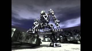 Raise Your Hands (Full Version) / Midihead