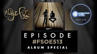 Future Sound Of Egypt 513 (Beyond The Lights Album Special) with Aly & Fila (FSOE 513)