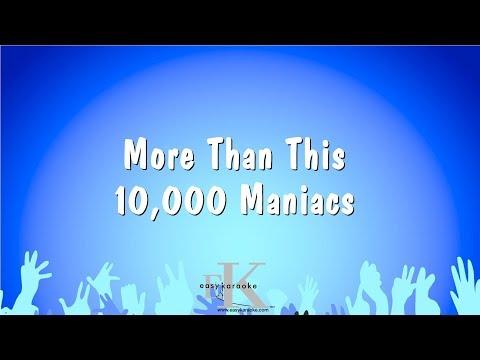 More Than This - 10,000 Maniacs (Karaoke Version)