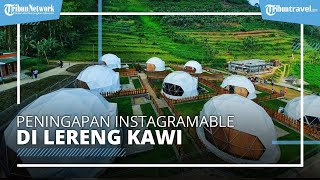 Penginapan Instagramable di Lembah Kawi Malang, Rasa Sensasi Camping dengan Mewah