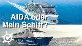 AIDA oder Mein Schiff - Der Vergleich (2018) ⚓️