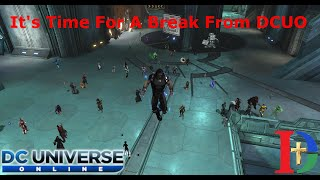 I'm Taking A Break From DC Universe Online