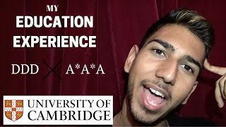 My Education Experience For Cambridge University | GCSES & A Levels