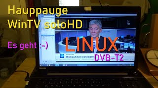 Hauppauge WinTV soloHD - DVB-T2 unter LINUX - Anleitung (howto with English subtitles)
