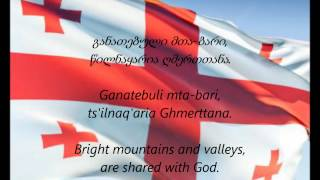 "Georgian National Anthem - ""Tavisupleba"" (KA/EN)"